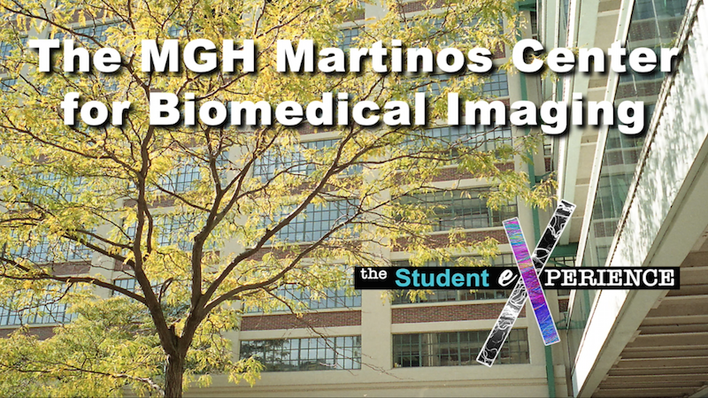 The MGH Martinos Center: The Student Experience